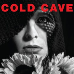 Records: Cold Cave Talk New LP