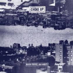 MP3s: Choke Up's Black Coffee, Bad Habits streams