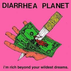 Bands: Diarrhea Planet to release I'm Rich Beyond Your Wildest Dreams