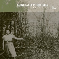 Gifts From Enola And Caravels Annou8nce Split Release