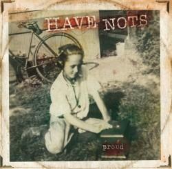 Records: Have Nots Announce Sophomore Album