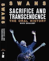 Bands: Swans Oral History book out now