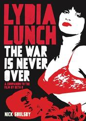Music News: Lydia Lunch oral history (book)