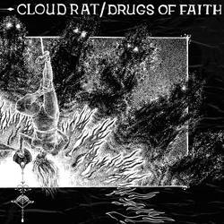 Records: Drugs of Faith + Cloud Rat