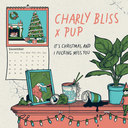 MP3s: PUP + Charly Bless this Christmas