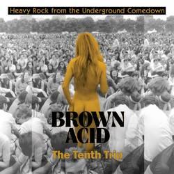 Records: More Brown Acid pre-metal on 4/20