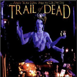 Records: ...And You Will Know Us By the Trail of Dead 20th reissue
