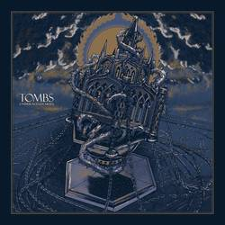 Records: New from Tombs
