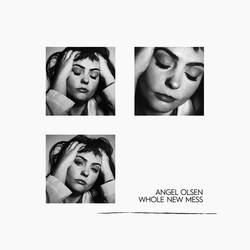 Records: Angel Olsen's Whole New Mess