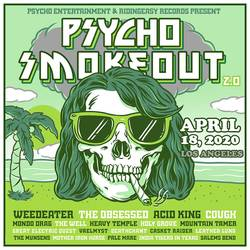 Shows: Psycho Smokeout 2.0 coming in April
