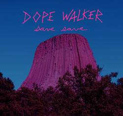 Bands: Dope Walker debut announced