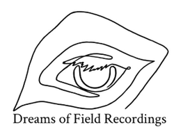 Labels: The launch of Dreams of Field Recordings