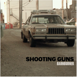 MP3s: Check out Shooting Guns' Barnburner EP
