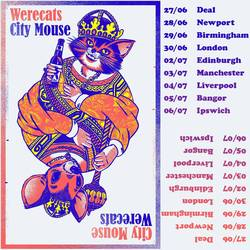 Tours: City Mouse UK tour with Werecats