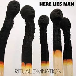 Records: Here Lies Man to deliver Ritual Divination