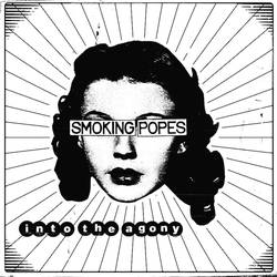 Smoking Popes Premiere Something When You Want It