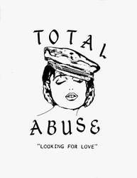 Bands: New Total Abuse 7-inch, tour