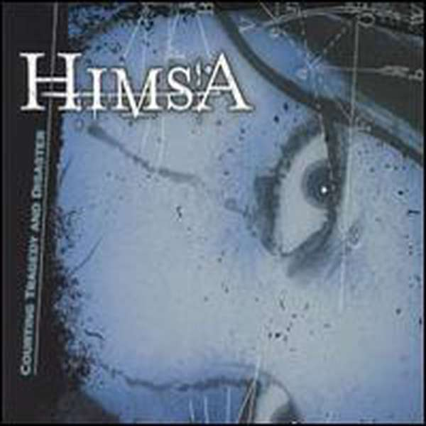 Himsa – Courting Tragedy and Disaster cover artwork
