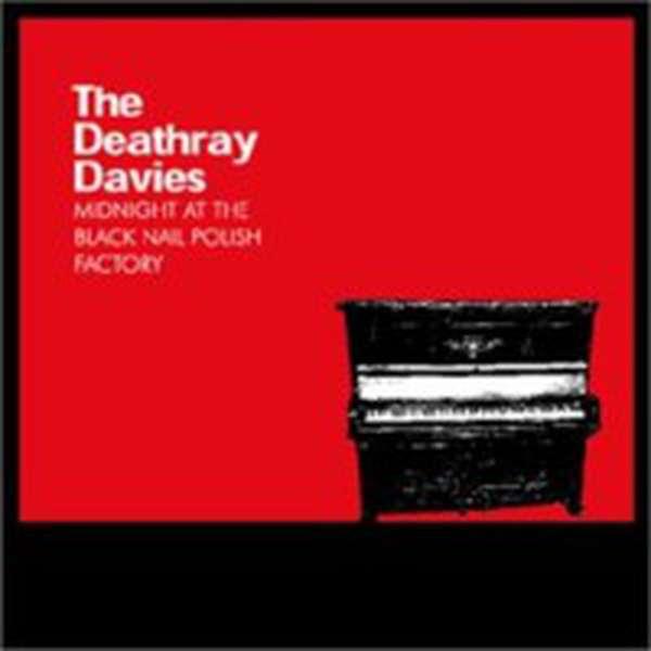The Deathray Davies – Midnight At the Black Nail Polish Factory cover artwork