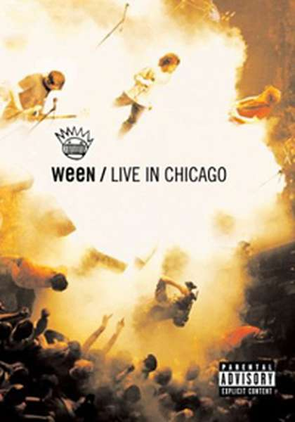 Ween – Live In Chicago cover artwork