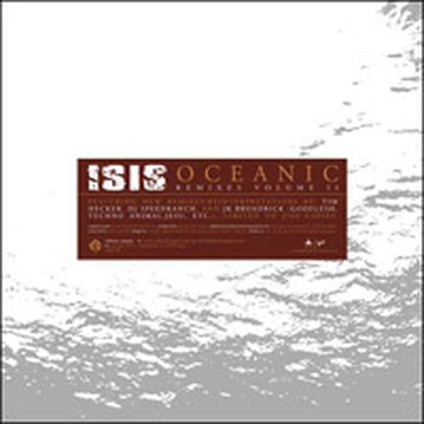 Isis – Oceanic Remixes Volume II cover artwork