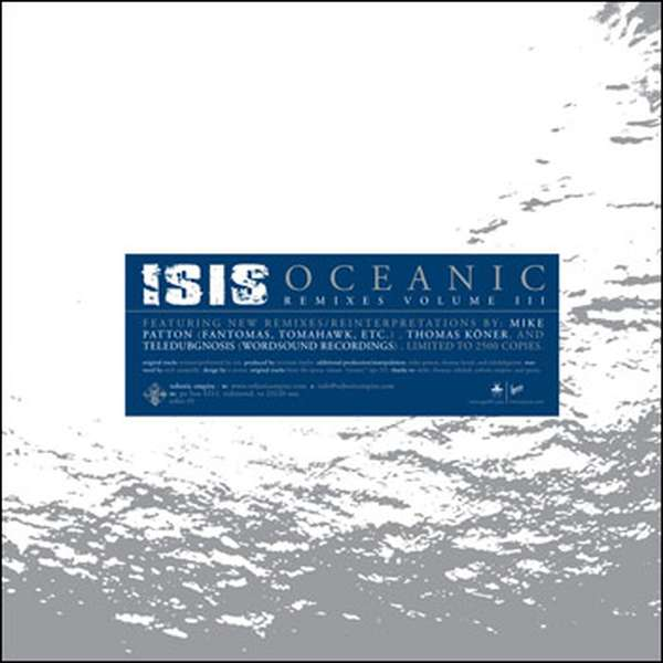 Isis – Oceanic Remixes Volume III cover artwork