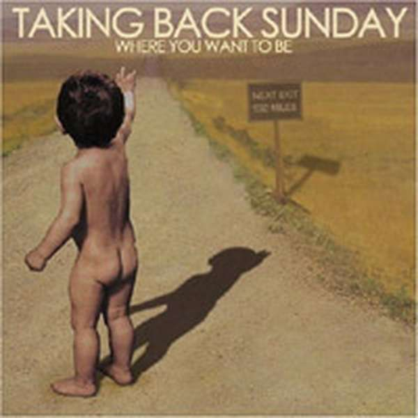 Taking Back Sunday – Where You Want to Be cover artwork