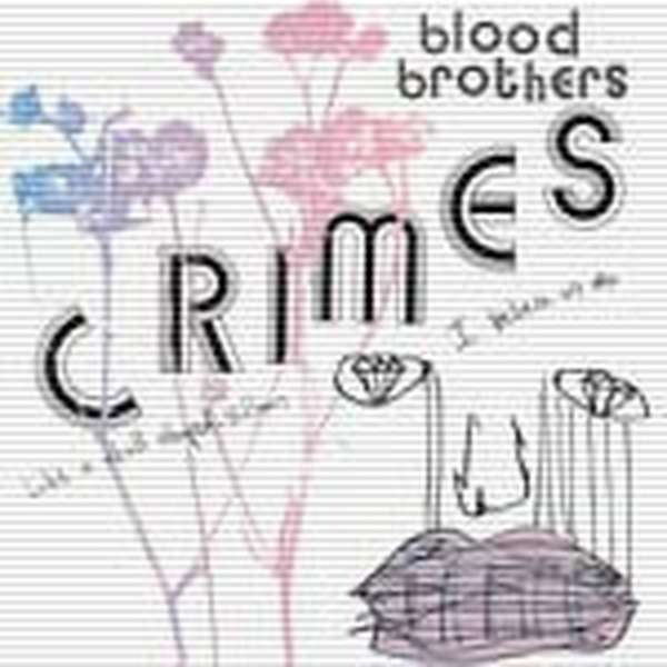 The Blood Brothers – Crimes cover artwork
