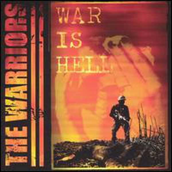 The Warriors – War is Hell cover artwork
