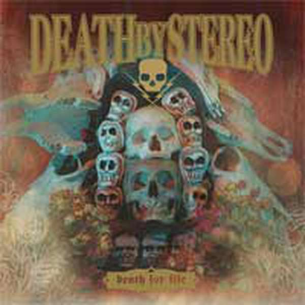 Death By Stereo – Death for Life cover artwork