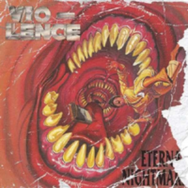Vio-lence – Eternal Nightmare cover artwork