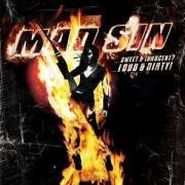 Mad Sin – Sweet and Innocent? Loud & Dirty! cover artwork
