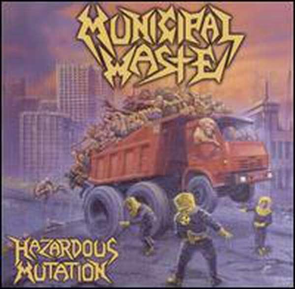 Municipal Waste – Hazardous Mutation cover artwork