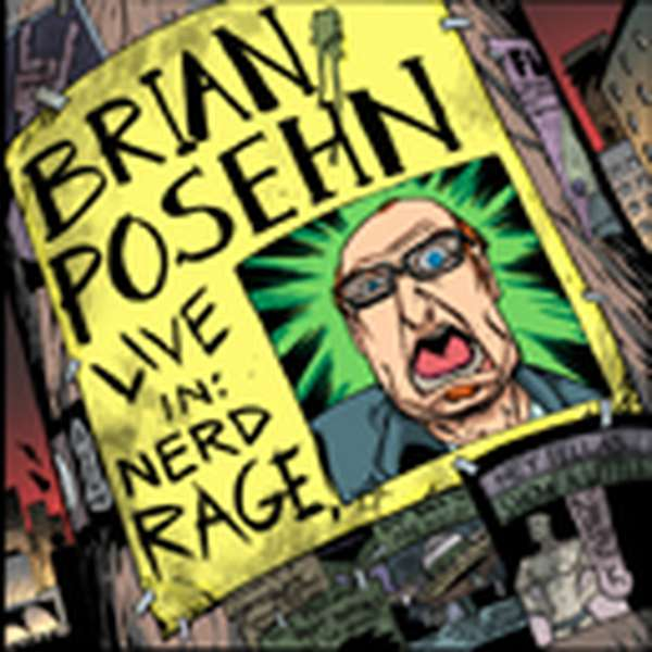 Brian Posehn – Nerd Rage cover artwork