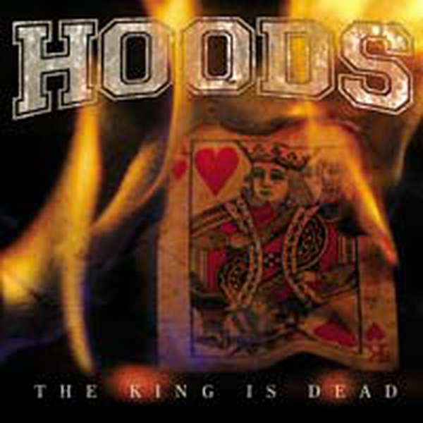 Hoods – The King is Dead cover artwork