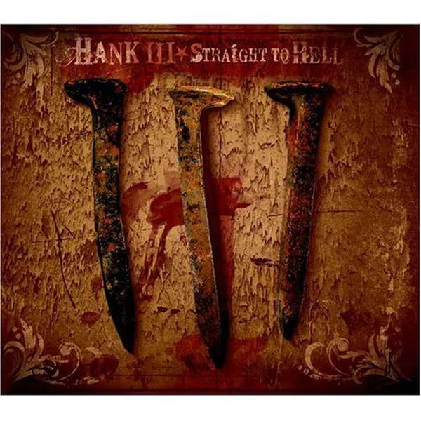 Hank Williams III – Straight to Hell cover artwork
