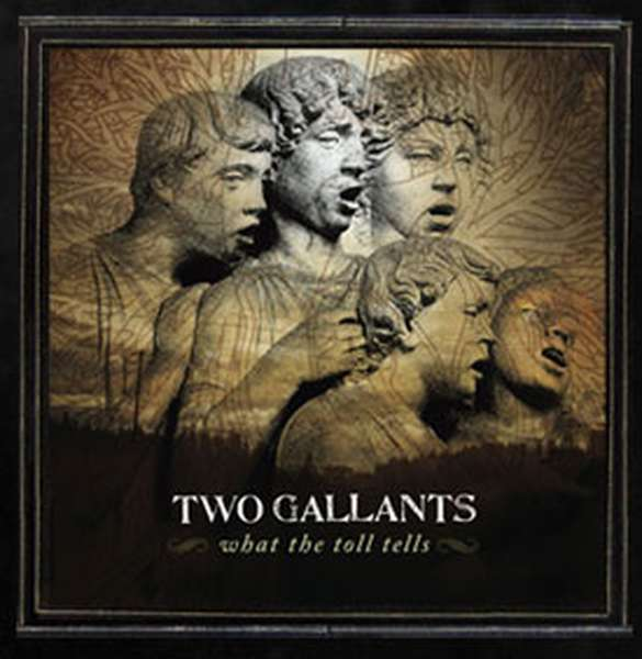 Two Gallants – What the Toll Tells cover artwork