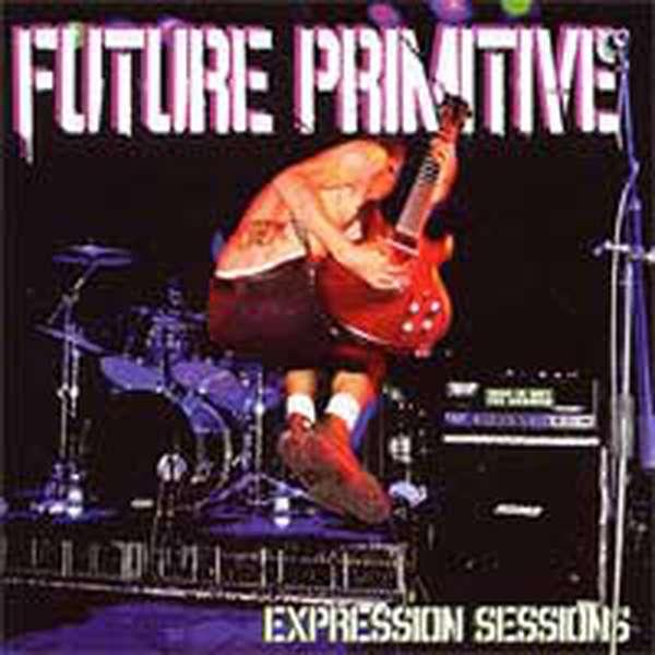 Future Primitive – Expression Sessions cover artwork