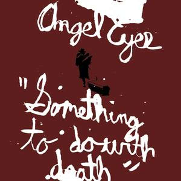 Angel Eyes – Something to Do with Death cover artwork