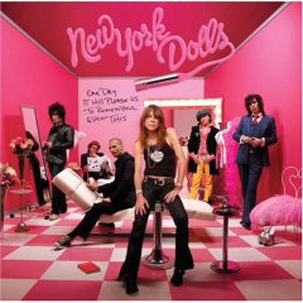 New York Dolls – One Day it Will Please Us to Remember Even This cover artwork