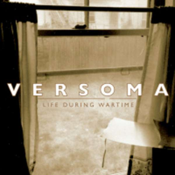 Versoma – Life During Wartime cover artwork