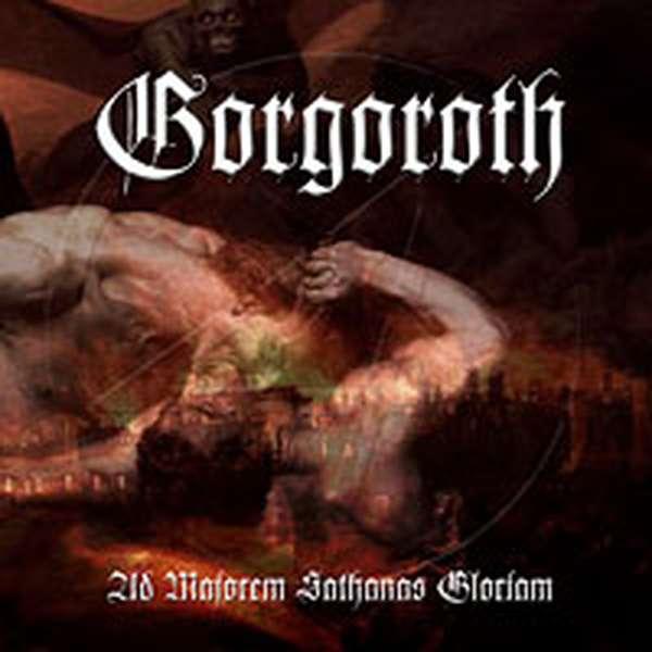 Gorgoroth – Ad Majorem Sathanas Gloriam cover artwork