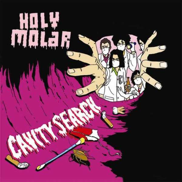 Holy Molar – Cavity Search cover artwork
