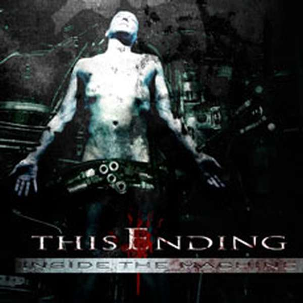 This Ending – Inside the Machine cover artwork
