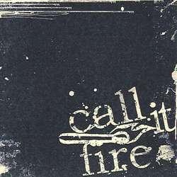 Call it Fire