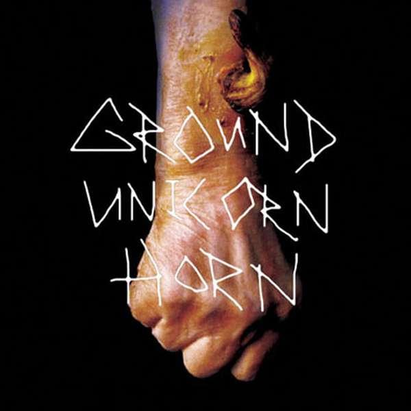 Ground Unicorn Horn – Ground Unicorn Horn cover artwork