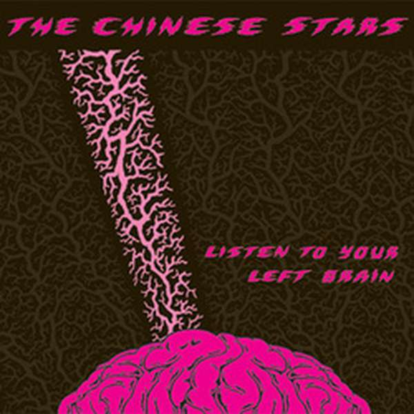 The Chinese Stars – Listen to Your Left Brain cover artwork