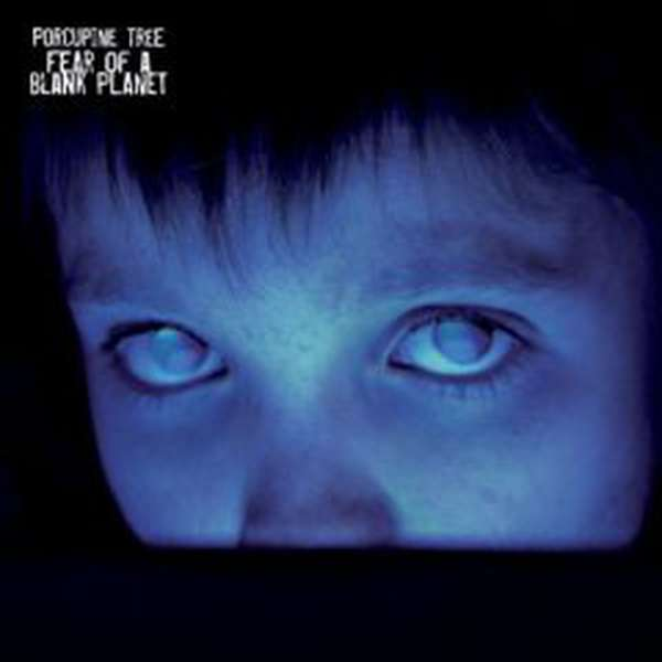 Porcupine Tree – Fear of a Blank Planet cover artwork