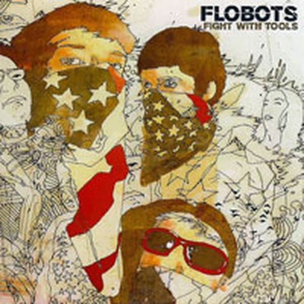 Flobots – Fight with Tools cover artwork
