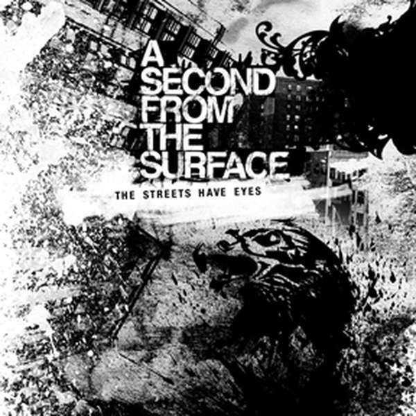 A Second from the Surface – The Streets Have Eyes cover artwork